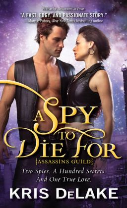 Spy to Die For (Assassins Guild Series #2)