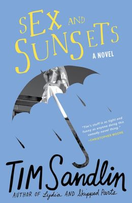 Sex and Sunsets: A Novel