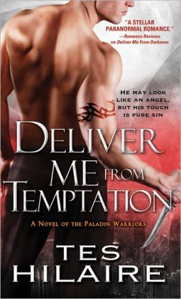 Deliver Me from Temptation (Paladin Warriors Series #2)