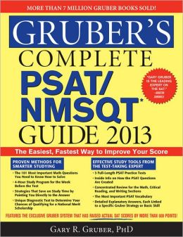 Gruber's Complete PSAT/NMSQT Guide 2013, 3E