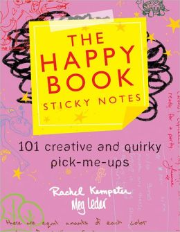 Happy Book Sticky Notes: 101 Creative and Quirky Pick-Me-Ups