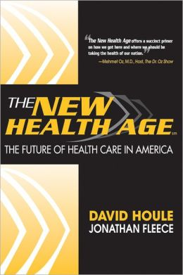New Health Age: The Future of Health Care in America