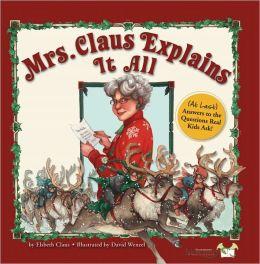 Mrs. Claus Explains It All
