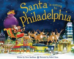 Santa Is Coming to Philadelphia (PagePerfect NOOK Book)