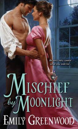 Mischief by Moonlight