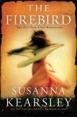 Book Cover Image. Title: The Firebird, Author: Susanna Kearsley