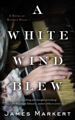 A White Wind Blew: A Novel