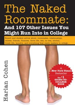 Naked Roommate, 5E: And 107 Other Issues You Might Run Into in College