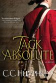 Book Cover Image. Title: Jack Absolute, Author: C. C. Humphreys