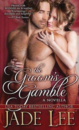 The Groom's Gamble: A Novella