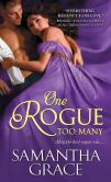 Book Cover Image. Title: One Rogue Too Many, Author: Samantha Grace