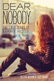 Book Cover Image. Title: Dear Nobody:  The True Diary of Mary Rose, Author: Gillian McCain