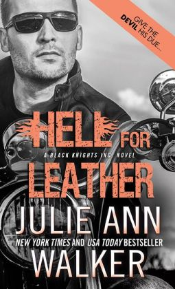 Hell for Leather (Black Knights Inc. Series #6)