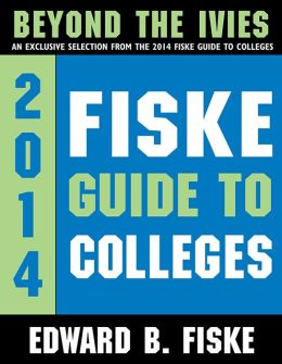 Fiske Guide to Colleges: Beyond the Ivies (Enhanced Edition)
