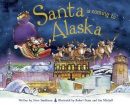 Santa Is Coming to Alaska (PagePerfect NOOK Book)