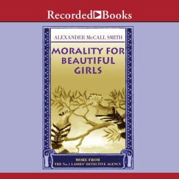 Morality for Beautiful Girls (No. 1 Ladies' Detective Agency Series #3)