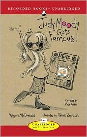 Judy Moody Gets Famous! (Judy Moody Series #2)