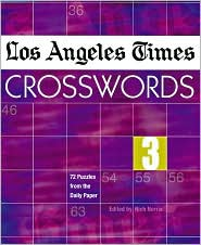 Los Angeles Times Crosswords 3: 72 Puzzles from the Daily Paper