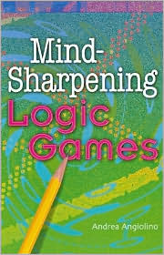 Mind-Sharpening Logic Games