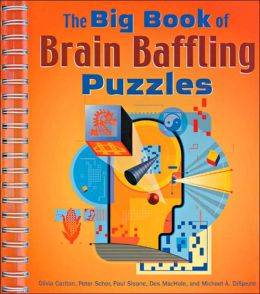 The Big Book of Brain Baffling Puzzles