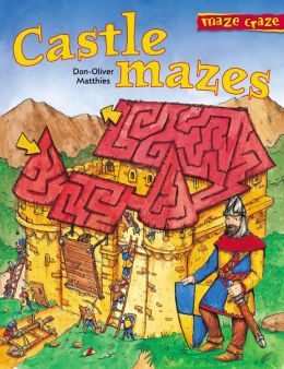 Castle Mazes (Maze Craze Series)