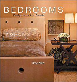 Bedrooms (Design is in the Details Series)