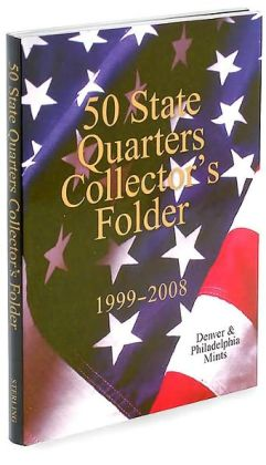 50 State Quarters Collector's Folder: 1999-2008 Denver & Philadelphia Mints