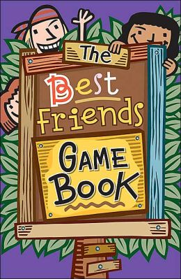 The Best Friends Game Book