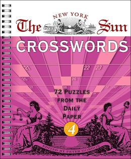 The New York Sun Crosswords #4: 72 Puzzles from the Daily Paper