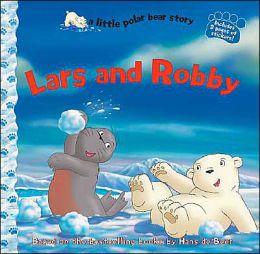 Little Polar Bear: Lars and Robby