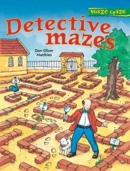 Maze Craze: Detective Mazes