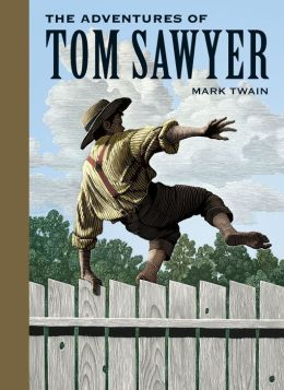 The Adventures of Tom Sawyer (Sterling Unabridged Classics Series)