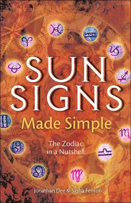 Sun Signs Made Simple: The Zodiac in a Nutshell