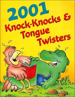 2,001 Knock-Knocks and Tongue Twisters