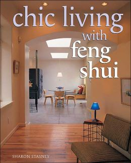 Chic Living With Feng Shui
