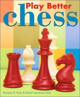 Play Better Chess