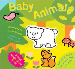 Baby Animals (A Mini Magic Color Book Series)