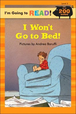 I'm Going to Read (Level 3): I Won't Go to Bed!
