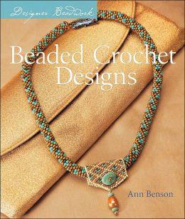 Beaded Crochet Designs (Designer Beadwork Series)