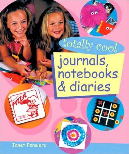 Totally Cool Journals, Notebooks and Diaries