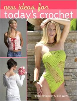 New Ideas for Today's Crochet