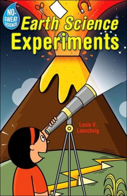 No-Sweat Science: Earth Science Experiments