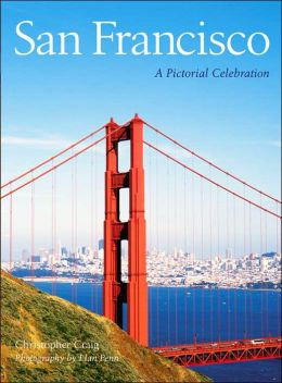 San Francisco: A Pictorial Celebration