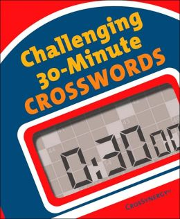 Challenging 30-Minute Crosswords