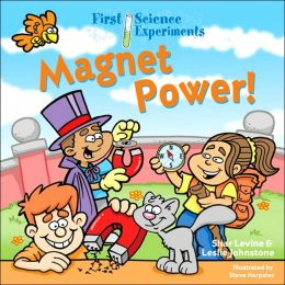 Magnet Power! (First Science Experiments Series)