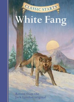 White Fang (Classic Starts Series)