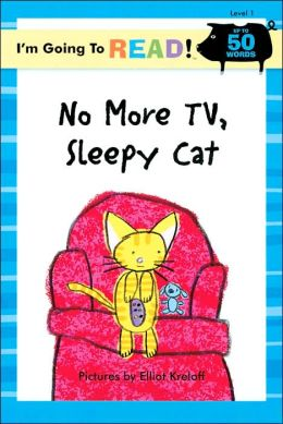 No More TV, Sleepy Cat (I'm Going to Read Series: Level 1)