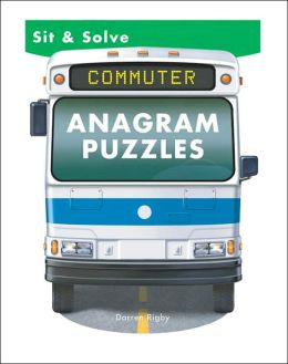 Sit & Solve Commuter Anagram Puzzles (Sit and Solve Series)