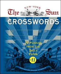 The New York Sun Crosswords #11: 72 Puzzles from the Daily Paper