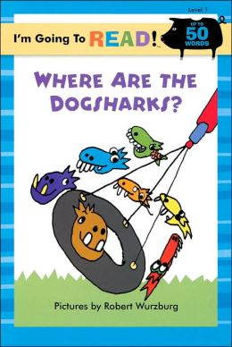 I'm Going to Read (Level 1): Where Are the Dogsharks?